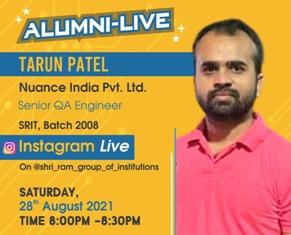 Alumni-Live : Tarun Patel (Senior QA Engineer, NUANCE India Pvt. Ltd,) at 28th Aug 2021 Time : 8:00 PM