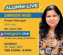 Alumni-Live : Samriddhi Naidu (Project Manager, IBM India) at 25th Sep 2021 Time : 8:00 PM