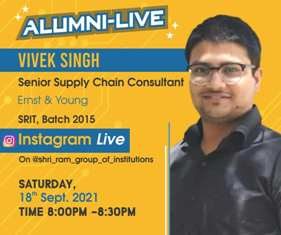 Alumni-Live : Vivek Singh (Senior Supply Chain Consultant, Ernst & Young) at 18h Sep 2021 Time : 8:00 PM