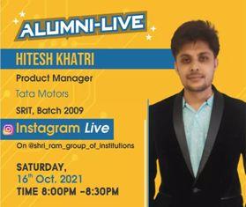 Alumni-Live : Hitesh Khatri (Product Manager Tata Motors) at 16th Oct 2021 Time : 8:00 PM