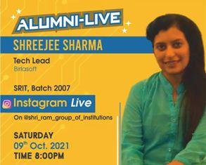 Alumni-Live : Shreejee Sharma (Tech Lead, Birlasoft ) at 9th Oct 2021 Time : 8:00 PM